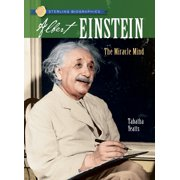 Albert Einstein : The Miracle Mind