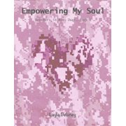 Empowering My Soul - Brothers In Arms Duet, Book 1 - eBook