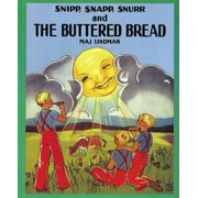 Snipp, Snapp, Snurr and the Buttered Bread