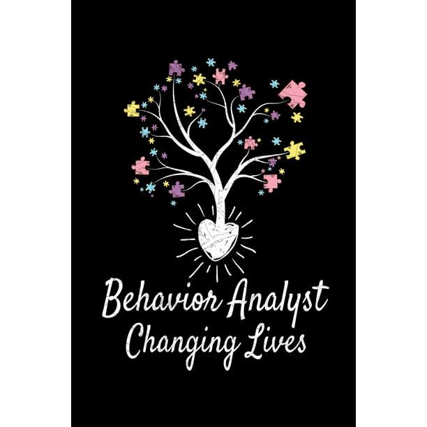 Behavior Analyst Changing Lives: Behavior Analyst Notebook