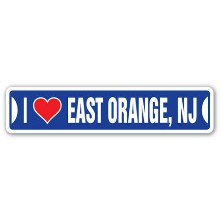 Party City West Orange Nj (I LOVE EAST ORANGE, NEW JERSEY Street Sign nj city state us wall road décor)