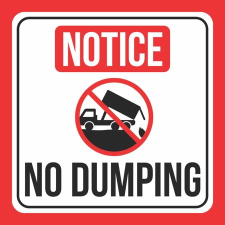 Notice No Dumping Print Dump Truck Picture Red White Black School Public Office Business Signs Commercial Plastic, 12x12 - No Halloween In Public Schools