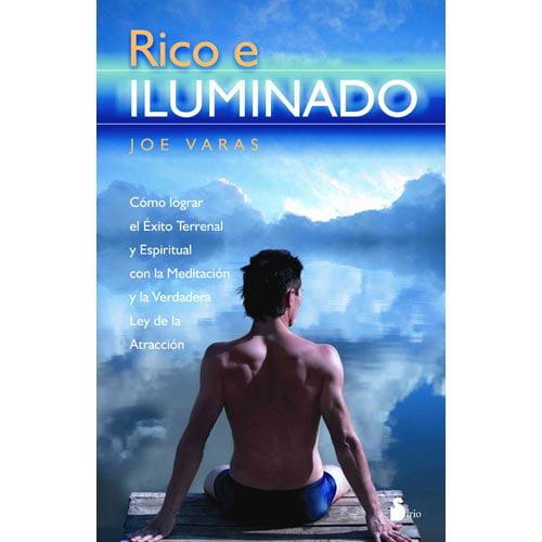 Rico e iluminado/ Rich and Enlightened