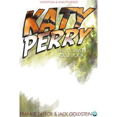 Katy Perry - The Ultimate Quiz Book - eBook (Katy Perry Costume Australia)