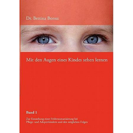 Mit Den Augen Eines Kindes Sehen Lernen (Bongos Book)