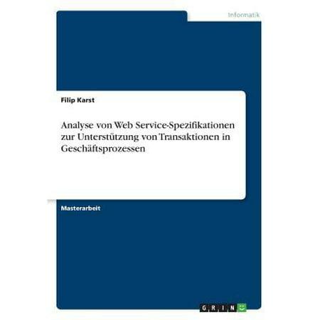 Analyse Von Web Service Spezifikationen Zur Unterst Tzung Von Transaktionen In Geschaftsprozessen
