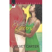 Blissfully Yours - eBook