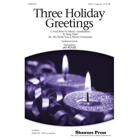 Shawnee Press Three Holiday Greetings SATB a cappella arranged by Jay Rouse (Greetings 123)