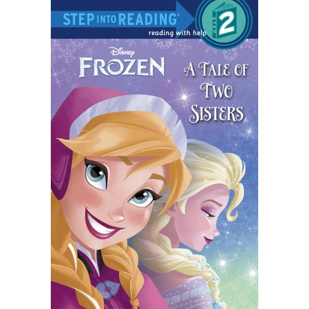Step Into Reading: A Step 2 Book: Frozen: A Tale of Two Sisters (Paperback) (Easy Reader Frozen)