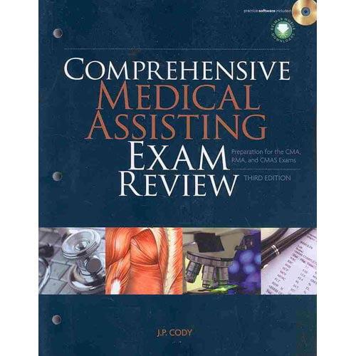 Comprehensive Medical Assisting Exam Review: For the CMA, RMA and CMAS Exams