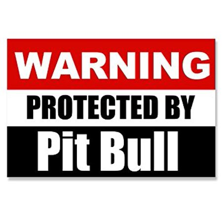 Warning Protected by Pit Bull Sticker Decal (dog decal) 3 x 5 inch Pit Bull Decals