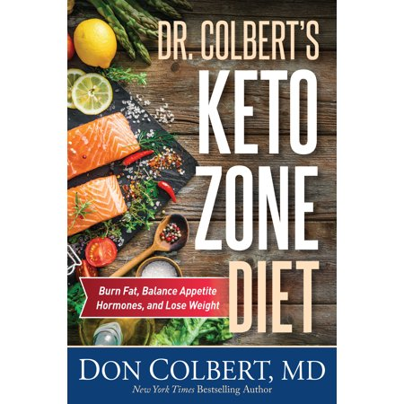 Dr  Colberts Keto Zone Diet   Burn Fat  Balance Appetite Hormones  And Lose Weight