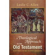 A Theological Approach to the Old Testament (Paperback)