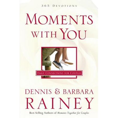 Moments with You - eBook What is the true secret to spiritual growth for couples? Dennis and Barbara Rainey know from experience that the secret is more moments together. When you are lifting up your relationship and the rest of your life together to God, you won't be able to keep spiritual growth from happening. In the pages of Moments with You, the Raineys offer just what couples need to get started or to continue growing in their quiet times together. These short but poignant biblical devotions are enjoyable and easy to use, providing a daily discussion point, prayer, and Scripture reference. Married couples desiring a deeper spiritual connection with God and their spouses will come to treasure their time spent over Moments with You. For married couples of all ages and at all stages of life.