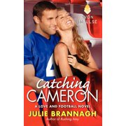 Catching Cameron : A Love and Football Novel