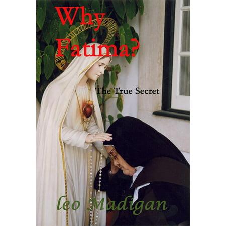 Why Fatima? The True Secret. - eBook