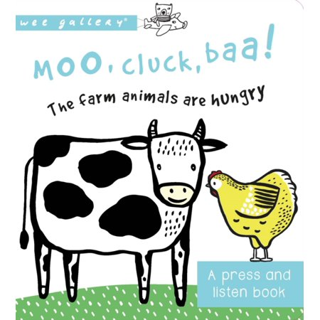 Hungry Animal - MOO CLUCK BAA/FARM ANIMALS ARE HUNGRY