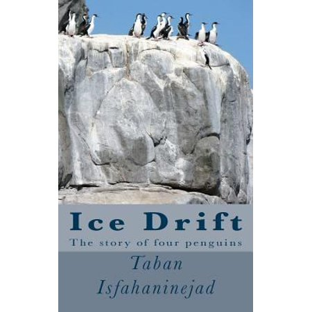 Ice Drift  The Story Of Four Penguins