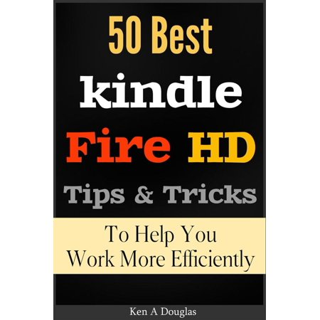 50 Best Kindle Fire HD Tips and Tricks To Help You Work More Efficiently - (Best Security App For Kindle Fire Hd)