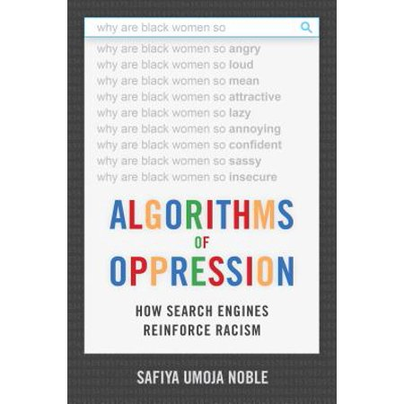Algorithms of Oppression : How Search Engines Reinforce (Best Ebook Search Engine)