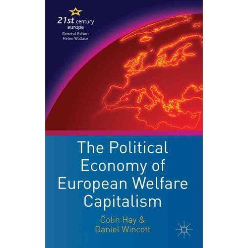 The Political Economy of European Welfare Capitalism