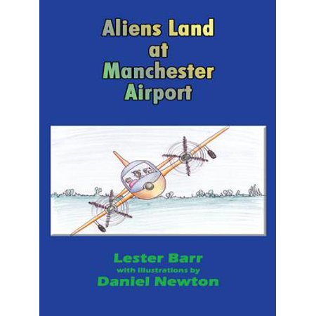 Aliens Land at Manchester Airport - eBook