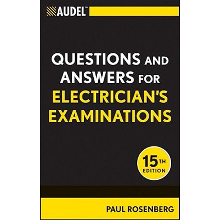 Audel Questions and Answers for Electrician's (Possible Examination Questions And Answers For Operations Management)