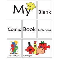 My Blank Comic Book Notebook. 7.5 X 9.25. 120 Pages : Draw Your Own Comics in Blank Panels in the Book. Create Funny Comic Stips. Storyboarding for Videos, Cartoons, Movies. Idea and Design Sketchbook for Anyone. Create Cartoon Stories. Cool Book Cover Blank Comic Book Notebook.