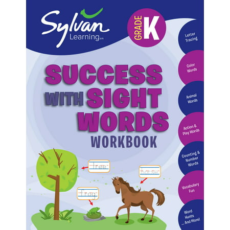 Kindergarten Success with Sight Words Workbook : Activities, Exercises, and Tips to Help Catch Up, Keep Up, and Get Ahead for $<!---->