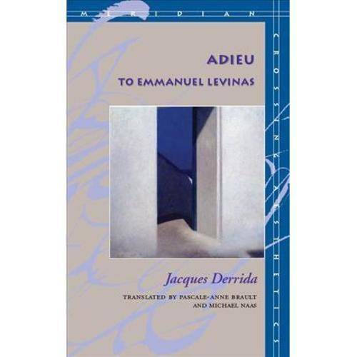 Adieu to Emmanuel Levinas
