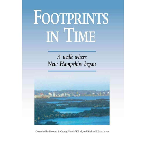 Footprints in Time: A Walk Where New Hampshire Began