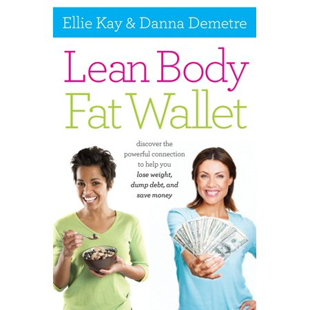 Lean Body, Fat Wallet - eBook (Calculate Lean Body Mass Body Fat Percentage)