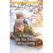 A Mother for His Twins (Paperback)