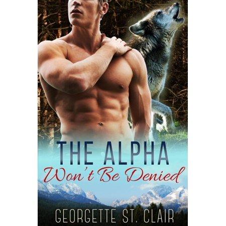 The Alpha Won't Be Denied - eBook