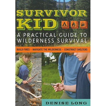 Survivor Kid: A Practical Guide to Wilderness Survival (Paperback)