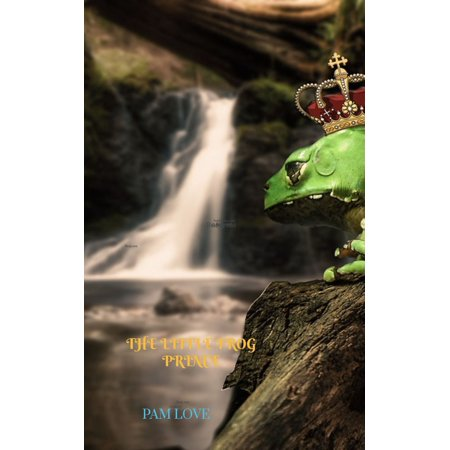 THE LITTLE FROG PRINCE - eBook](Little Frogs)