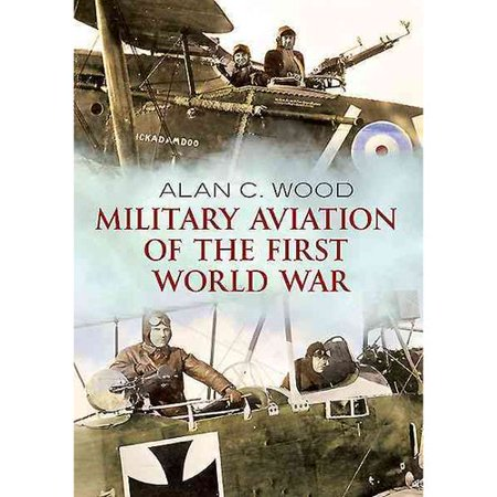 Military Aviation Of The First World War  The Aces Of The Allies And The Central Powers
