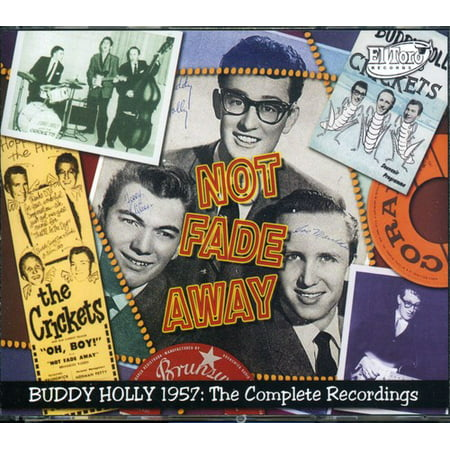 Not Fade Away  Buddy Holly 1957 The Complete