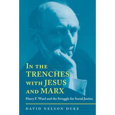 In the Trenches with Jesus and Marx - eBook (In The Trenches With Jesus And Marx)