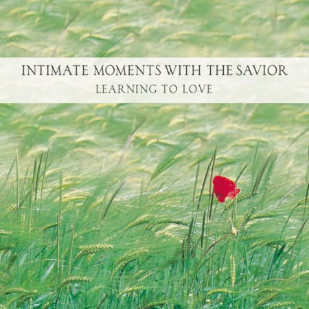 Intimate Moments with the Savior - Audiobook (Intimate Moments With The Hebrew Names Of God)