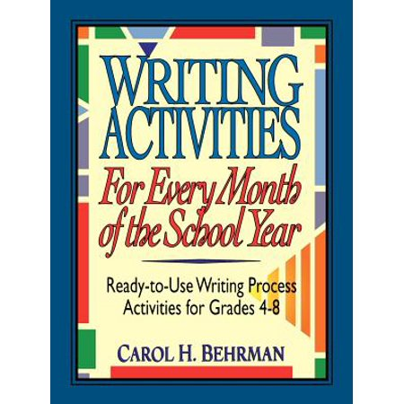 Writing Activities for Every Month of the School Year : Ready-To-Use Writing Process Activities for Grades 4-8 - Middle School Writing Activities For Halloween