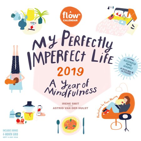 My Perfectly Imperfect Life Wall Calendar 2019: A Year of Self-Compassion (Other) A Babys First Year Calendar