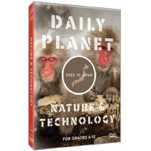 Daily Planet Goes To Japan: Nature & Technology by