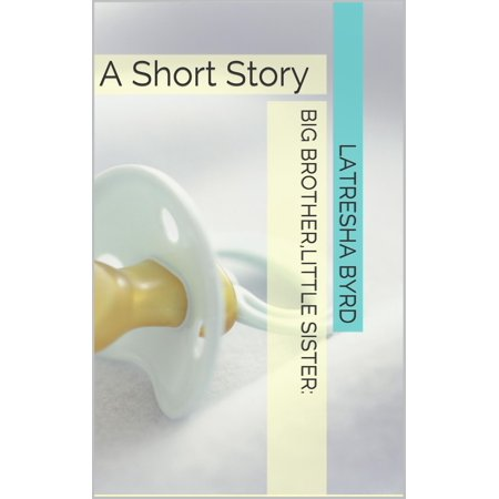 Big Brother, Little Sister: A Short Story - eBook