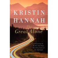 The Great Alone : A Novel