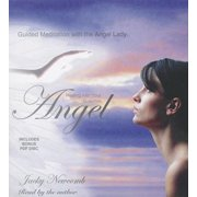 Healing with Your Guardian Angel: Guided Meditation With the Angel Lady, Includes Bonus Pdf Disc