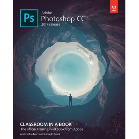 Adobe Photoshop Cc 2017 Release Classroom In A Book