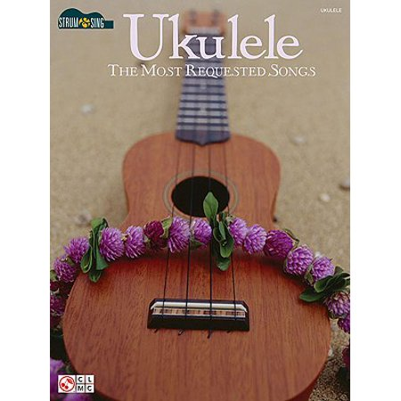 Ukulele - The Most Requested Songs](Toy Catalogs Request)