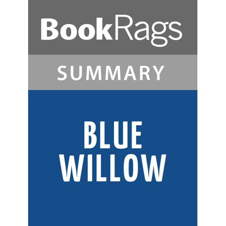 Blue Willow by Doris Gates Summary & Study Guide - eBook ()