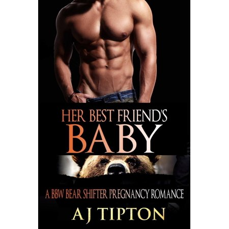 Her Best Friend's Baby: A BBW Bear Shifter Pregnancy Romance -